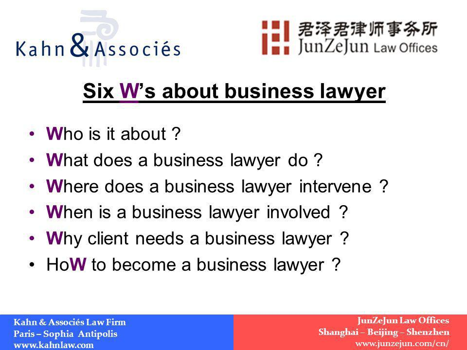 Six Ws about business lawyer Who is it about . What does a business lawyer do .