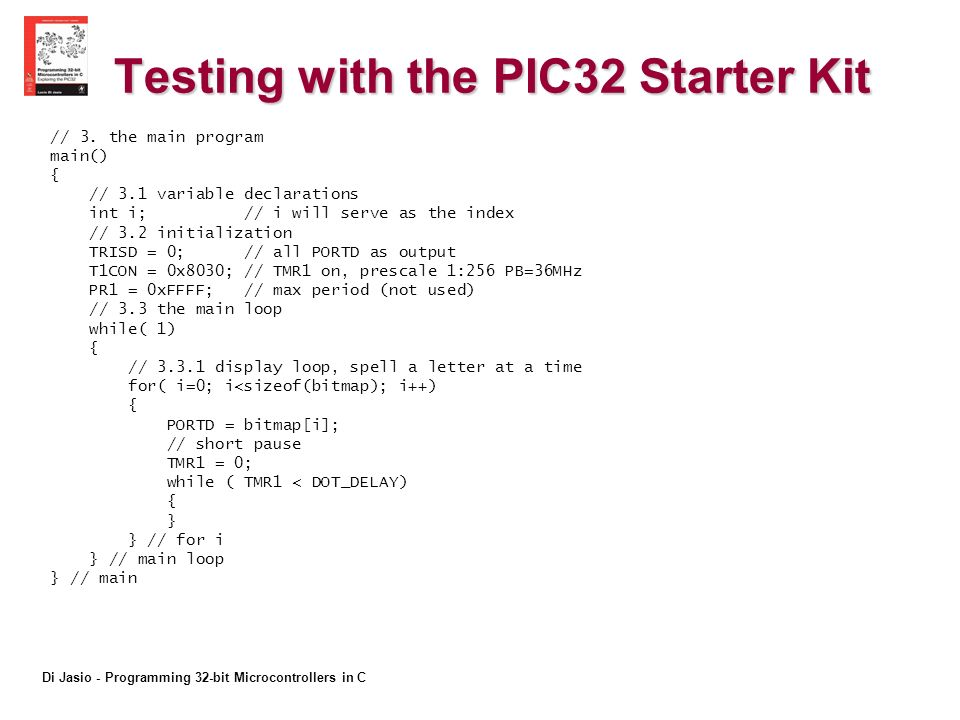 Di Jasio - Programming 32-bit Microcontrollers in C Testing with the PIC32 Starter Kit // 3.