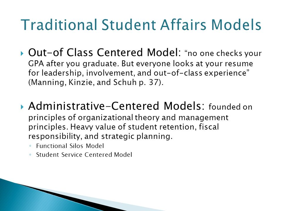 Out-of Class Centered Model: no one checks your GPA after you graduate.