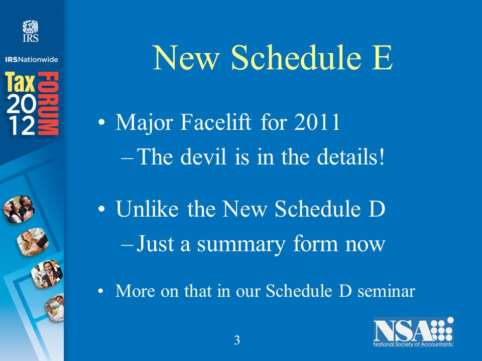3 New Schedule E Major Facelift for 2011 –The devil is in the details.