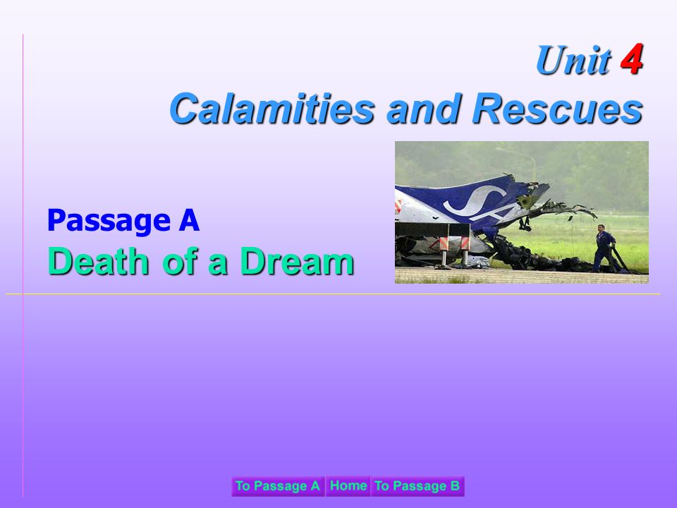 Passage A Death of a Dream Unit 4 Calamities and Rescues