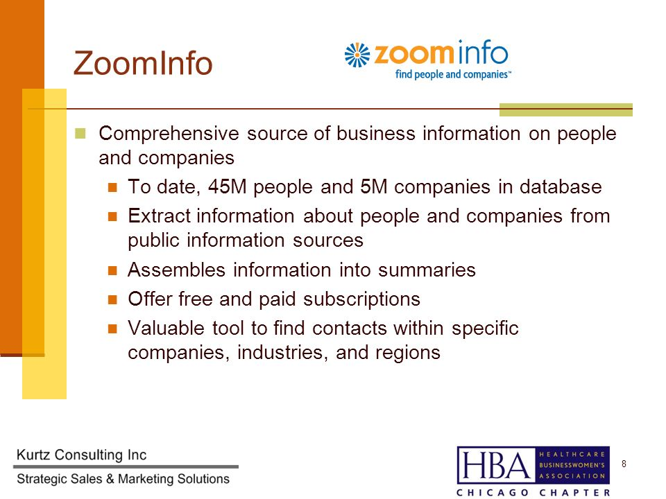 ZoomInfo Comprehensive source of business information on people and companies To date, 45M people and 5M companies in database Extract information about people and companies from public information sources Assembles information into summaries Offer free and paid subscriptions Valuable tool to find contacts within specific companies, industries, and regions 8