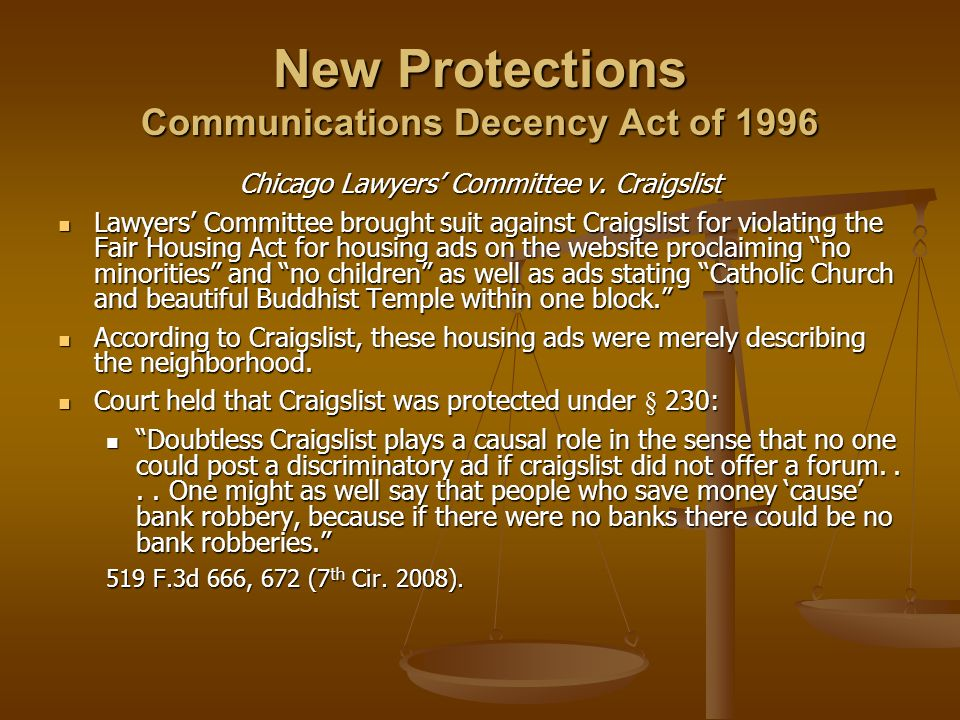 New Protections Communications Decency Act of 1996 Chicago Lawyers Committee v.
