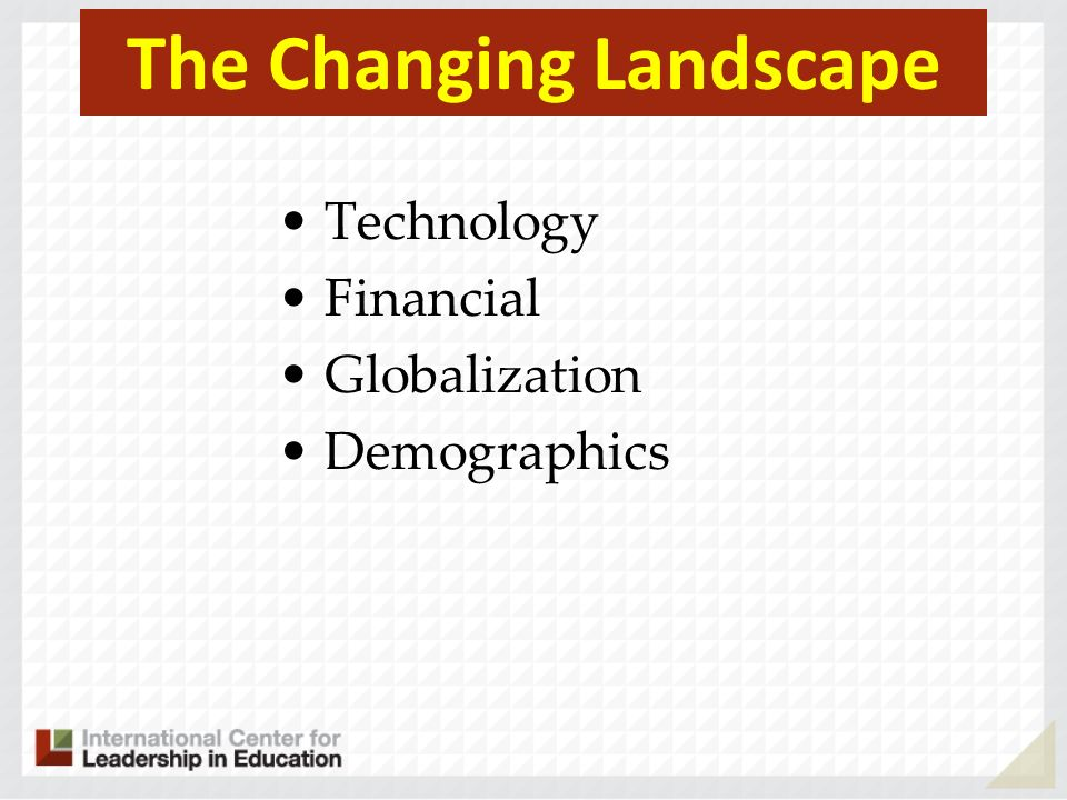 The Changing Landscape Technology Financial Globalization Demographics