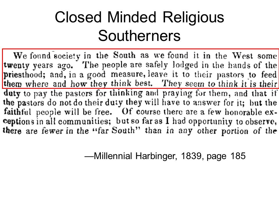 Closed Minded Religious Southerners Millennial Harbinger, 1839, page 185