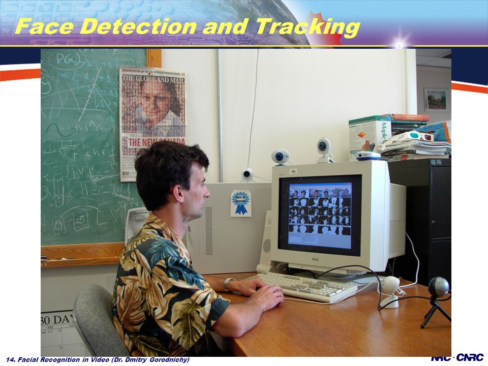 14. Facial Recognition in Video (Dr. Dmitry Gorodnichy) Face Detection and Tracking