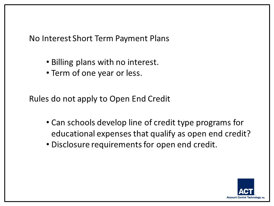 No Interest Short Term Payment Plans Billing plans with no interest.