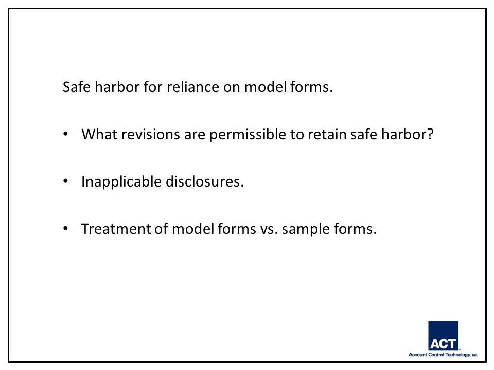 Safe harbor for reliance on model forms. What revisions are permissible to retain safe harbor.