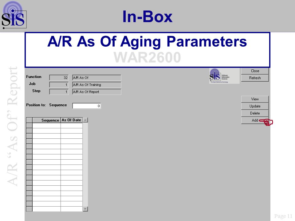 In-Box A/R As Of Aging Parameters WAR2600 Page 11 A/R As Of Report