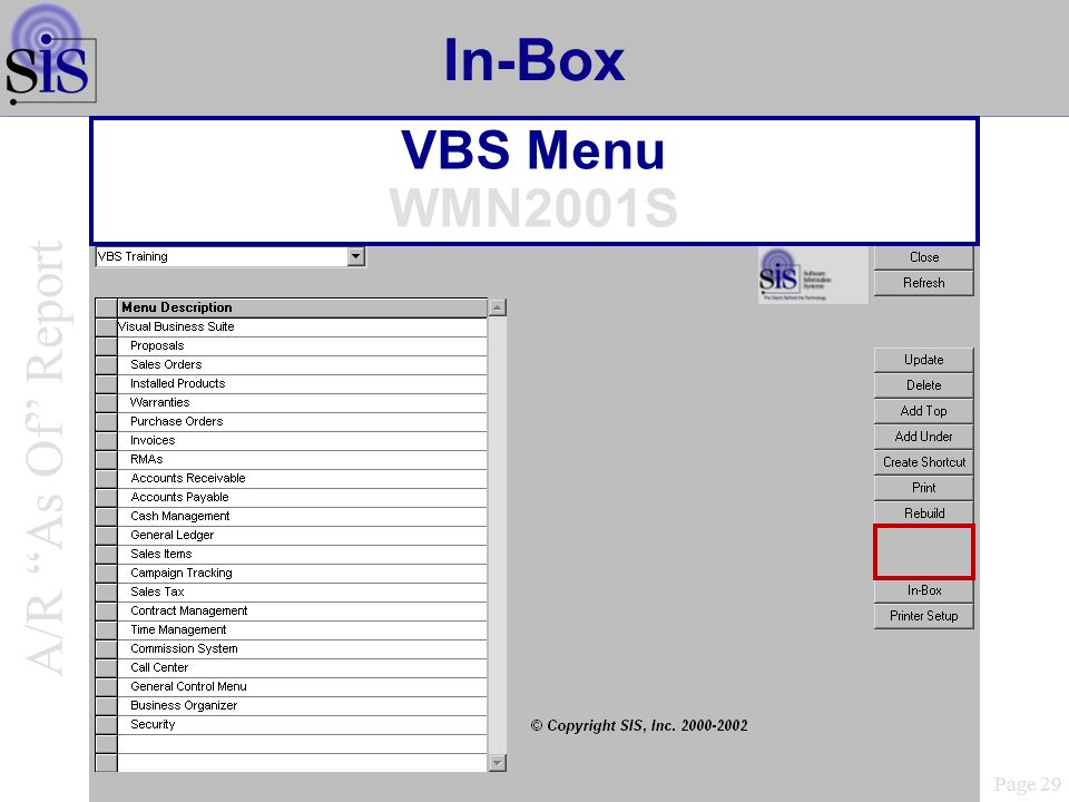 In-Box VBS Menu WMN2001S Page 29 A/R As Of Report