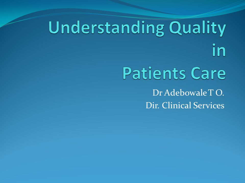 Dr Adebowale T O. Dir. Clinical Services