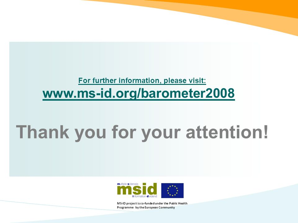For further information, please visit:   Thank you for your attention.