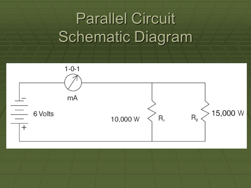 Parallel Circuit Schematic Diagram