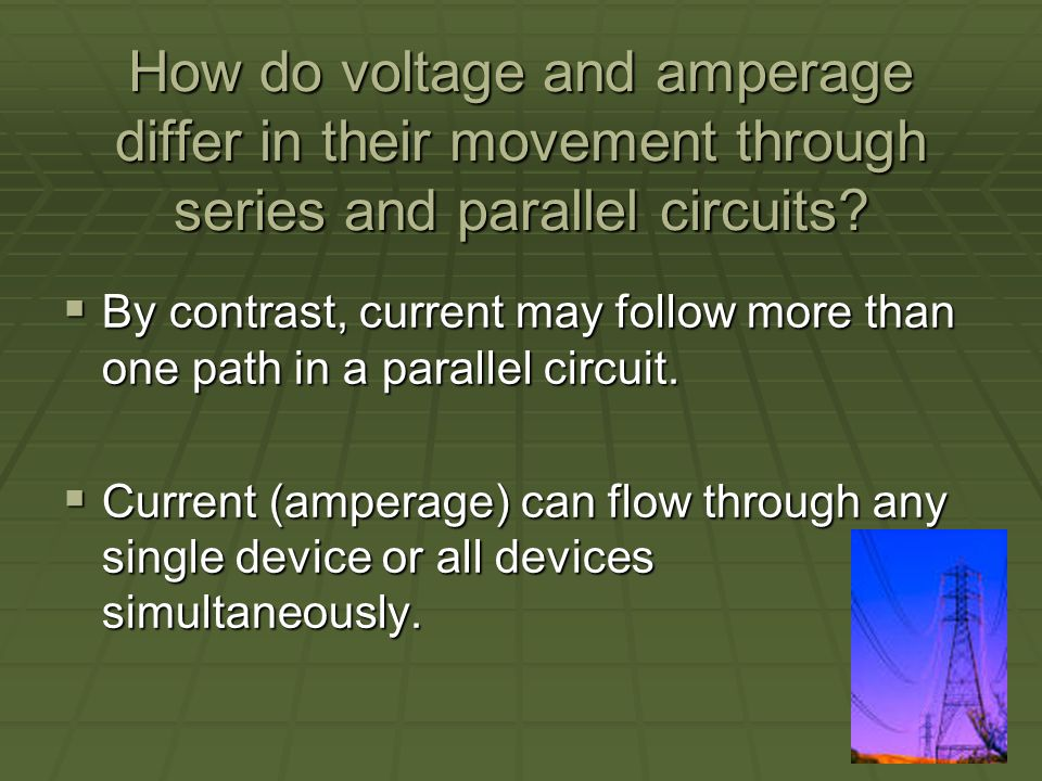 How do voltage and amperage differ in their movement through series and parallel circuits.