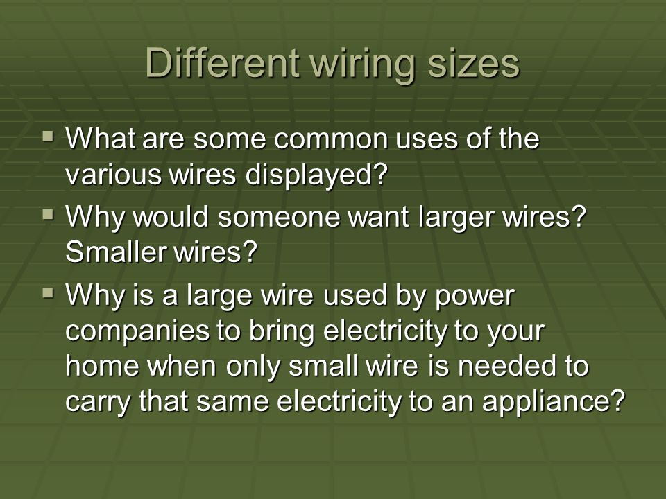 Different wiring sizes What are some common uses of the various wires displayed.