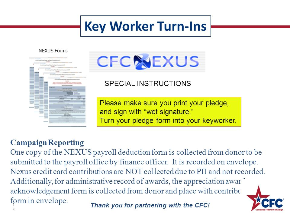 Key Worker Turn-Ins 14 Thank you for partnering with the CFC.