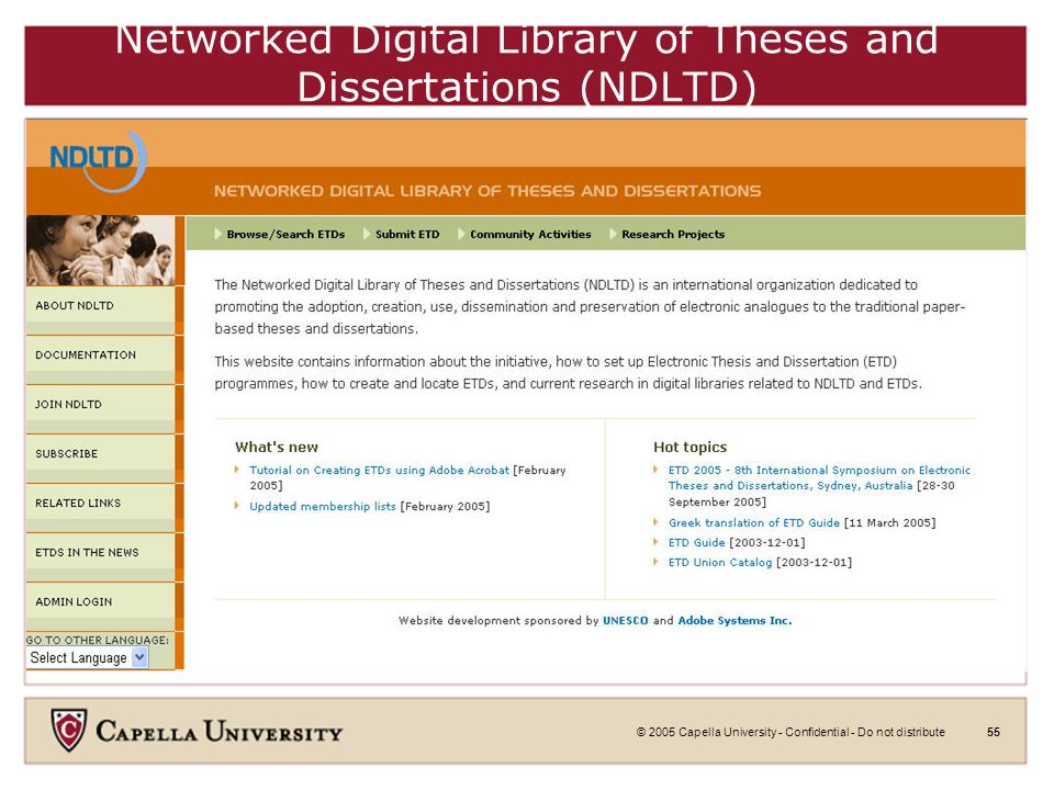 © 2005 Capella University - Confidential - Do not distribute54 Full Text Dissertations in WorldCAT: Tutorial From: Capella Library Learn how to find full text dissertations in WorldCAT.