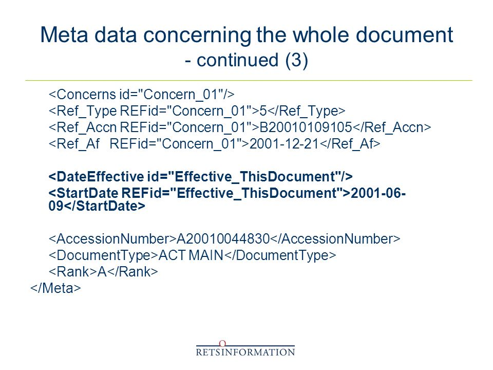 Meta data concerning the whole document - continued (3) 5 B20010109105 2001-12-21 2001-06- 09 A20010044830 ACT MAIN A