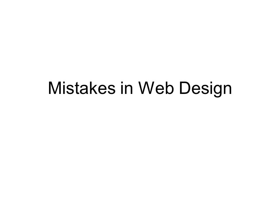 Mistakes in Web Design