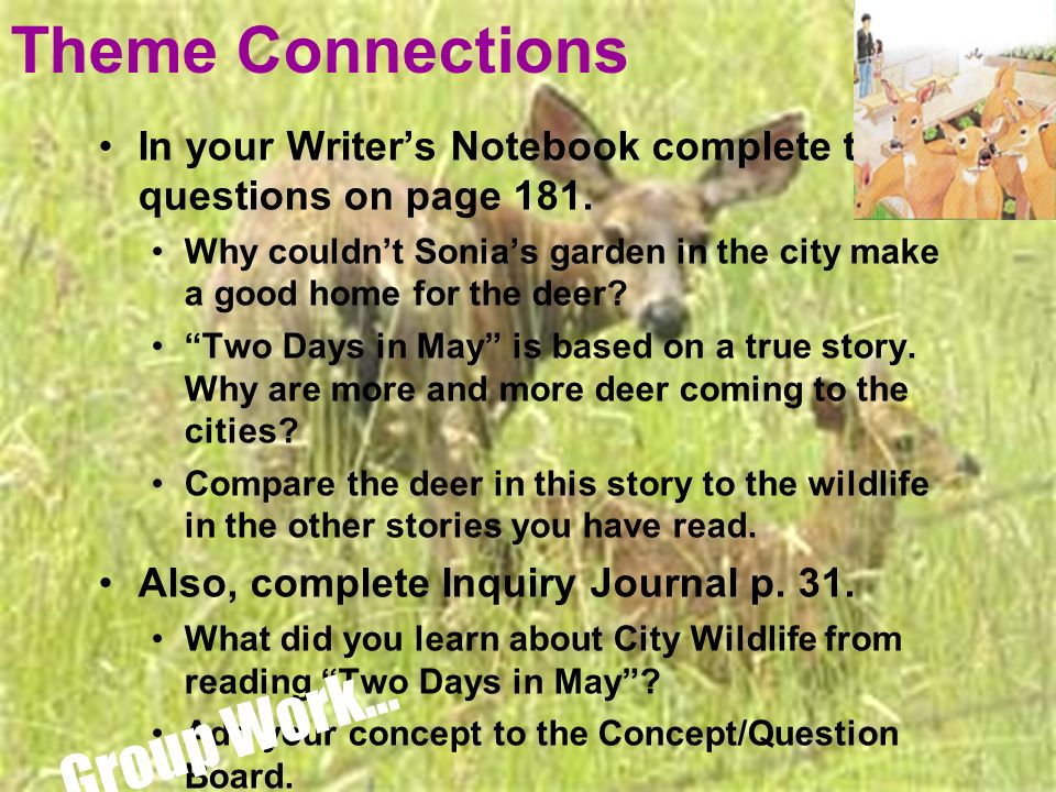 Theme Connections In your Writers Notebook complete the questions on page 181.