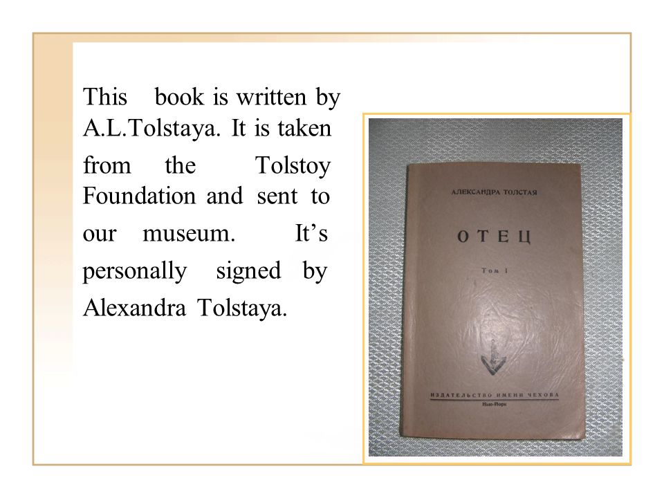 This book is written by A.L.Tolstaya.