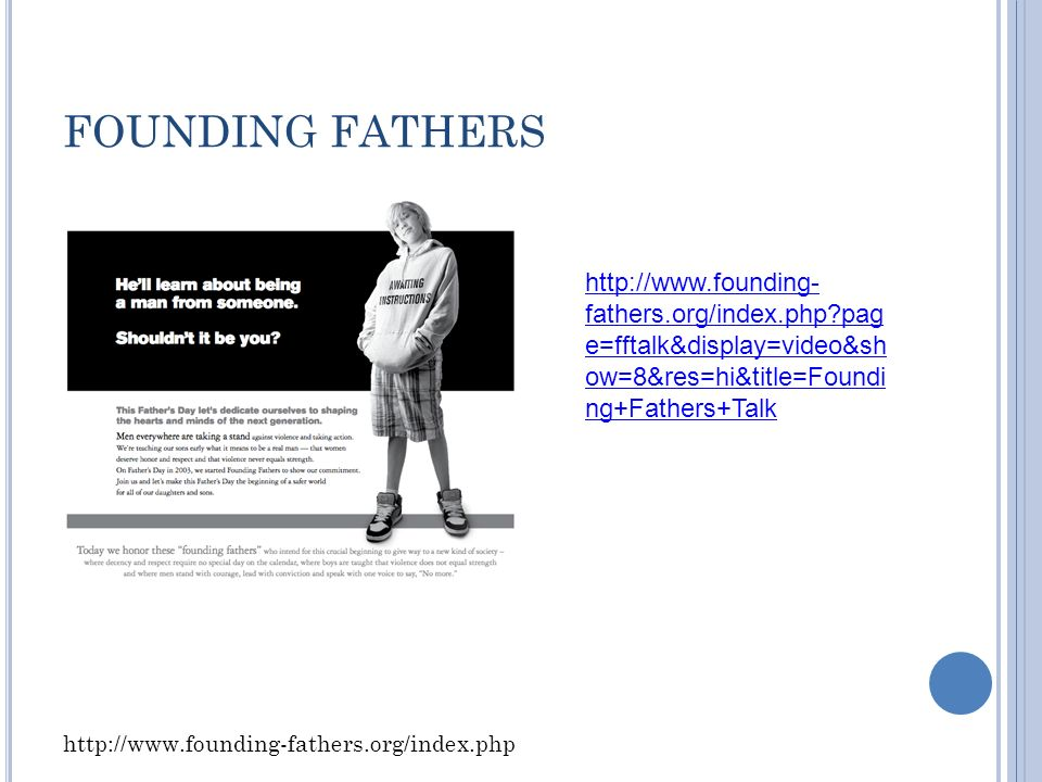 FOUNDING FATHERS     fathers.org/index.php pag e=fftalk&display=video&sh ow=8&res=hi&title=Foundi ng+Fathers+Talk