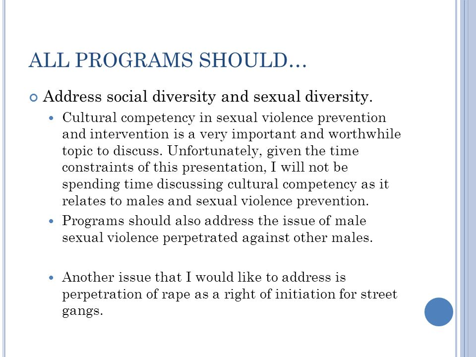 ALL PROGRAMS SHOULD… Address social diversity and sexual diversity.