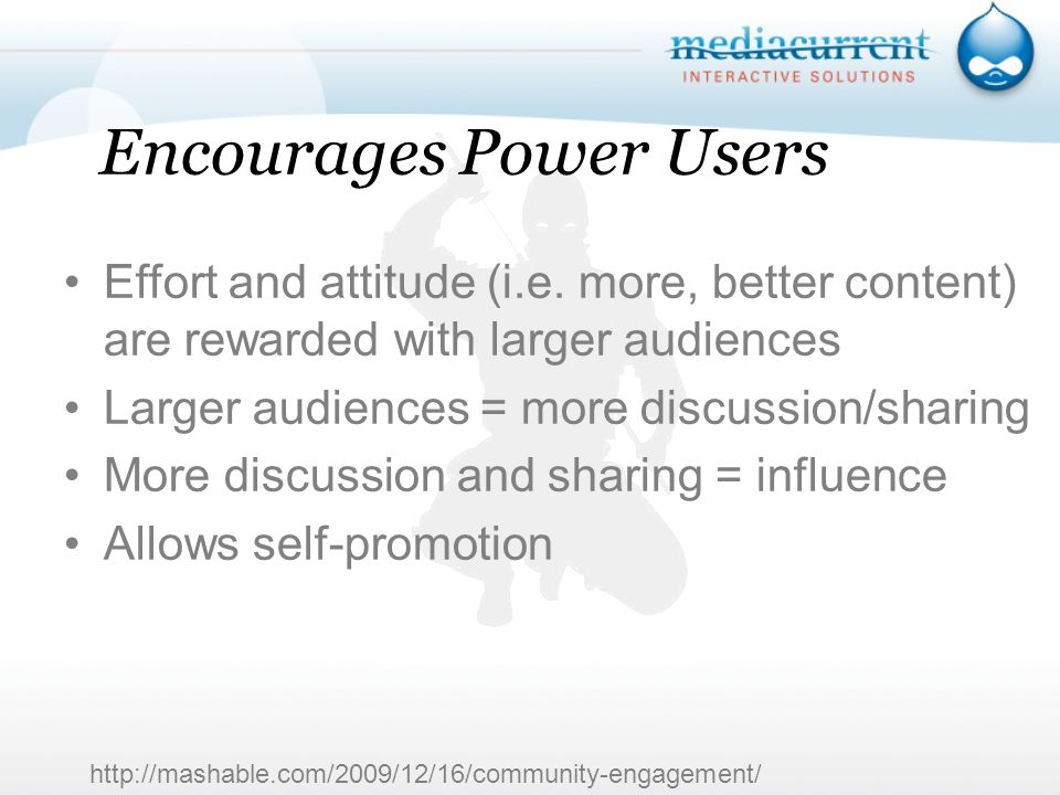 Encourages Power Users Effort and attitude (i.e.