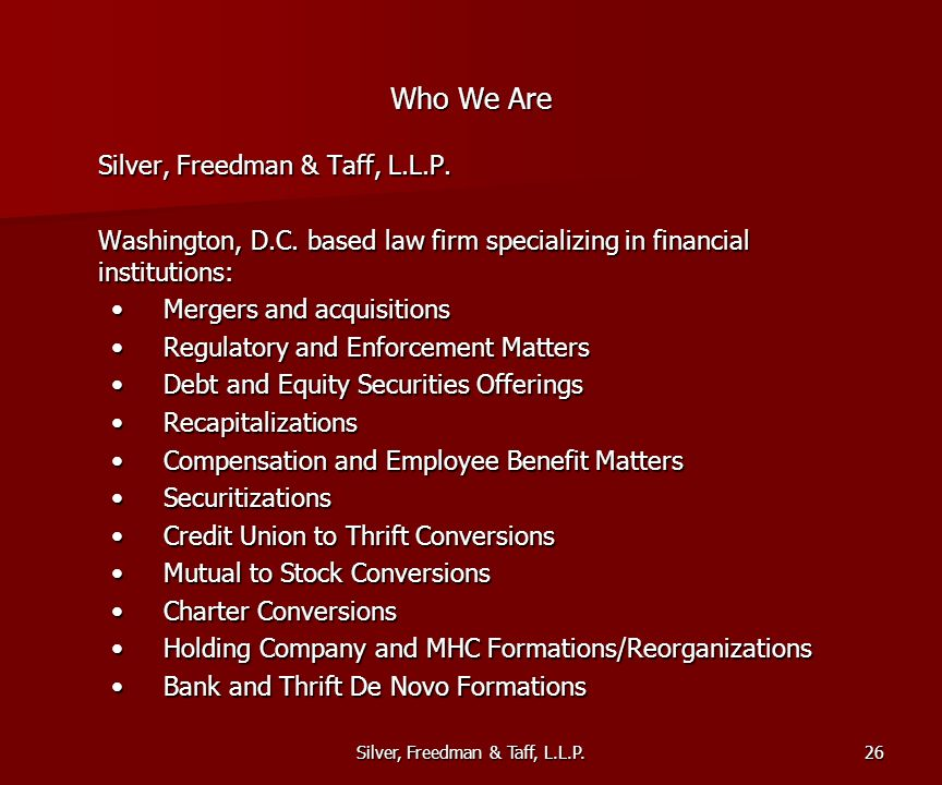 Silver, Freedman & Taff, L.L.P. Who We Are Silver, Freedman & Taff, L.L.P.