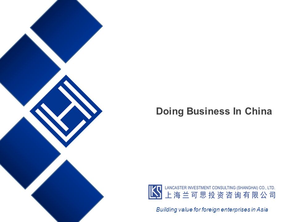 Doing Business In China Building value for foreign enterprises in Asia