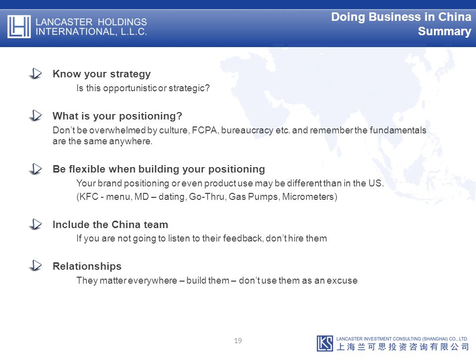 Doing Business in China Summary Know your strategy Is this opportunistic or strategic.
