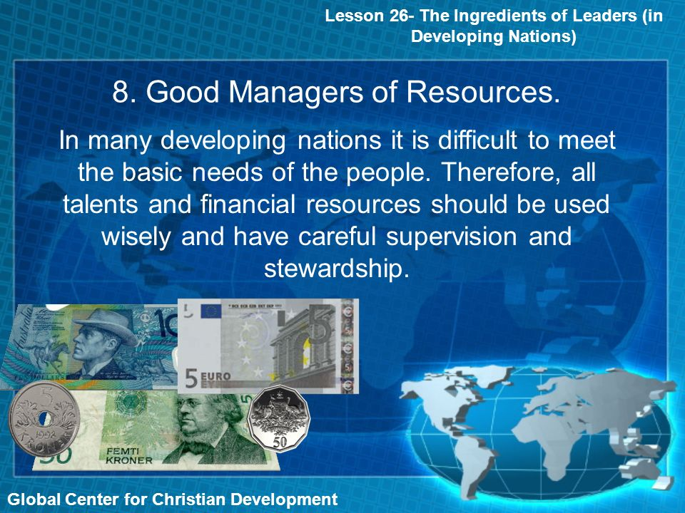 8. Good Managers of Resources.