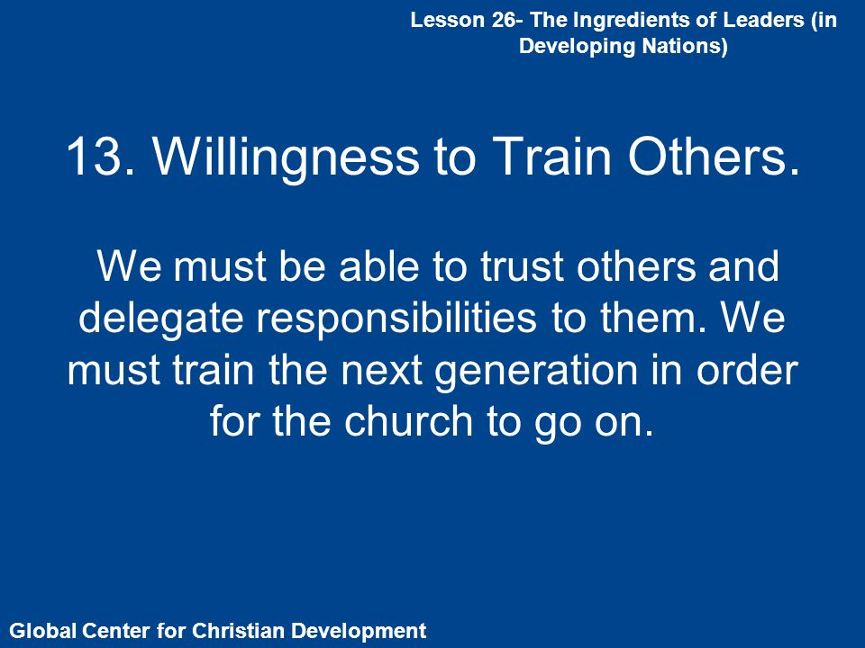 13. Willingness to Train Others.