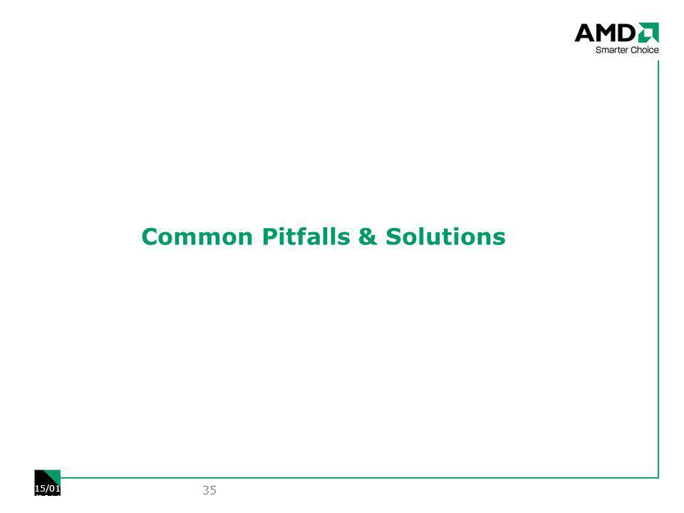 Common Pitfalls & Solutions 35 15/01/2014