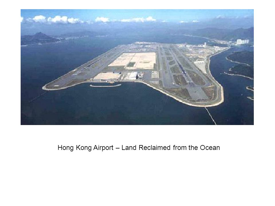 Hong Kong Airport – Land Reclaimed from the Ocean