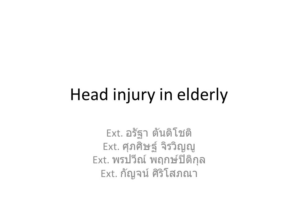 Head injury in elderly Ext.