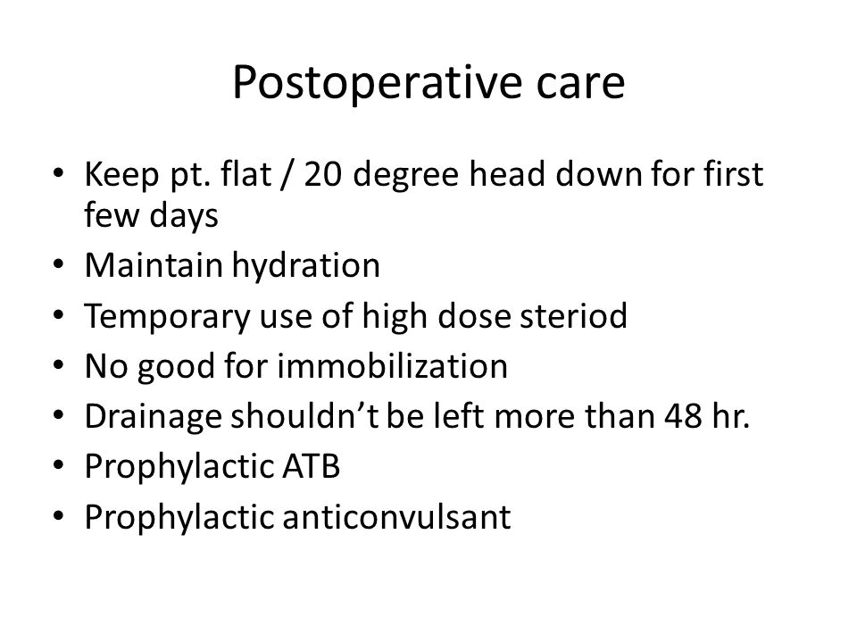 Postoperative care Keep pt.