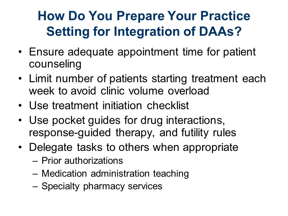 How Do You Prepare Your Practice Setting for Integration of DAAs.