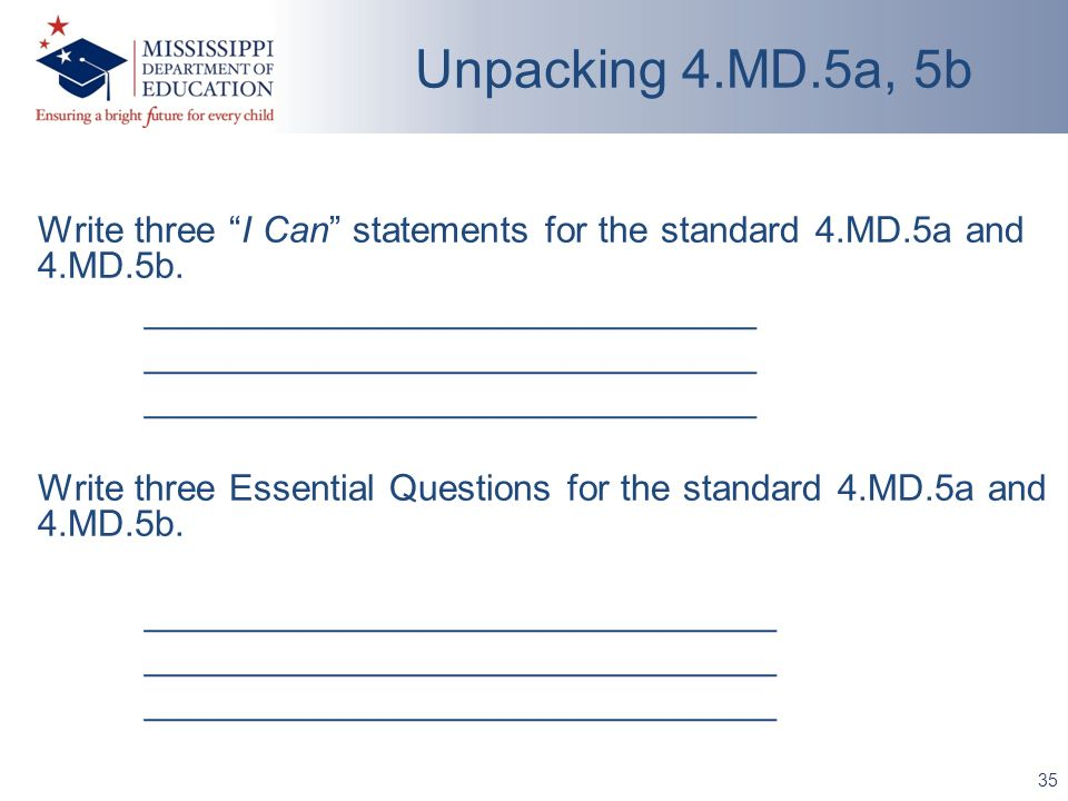Write three I Can statements for the standard 4.MD.5a and 4.MD.5b.