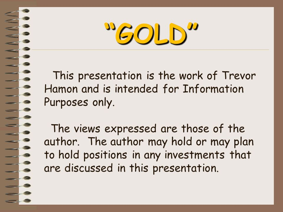 This presentation is the work of Trevor Hamon and is intended for Information Purposes only.