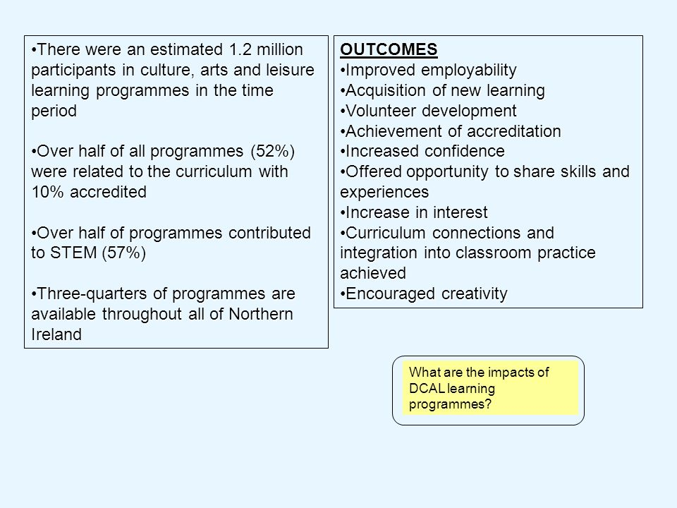 What are the impacts of DCAL learning programmes.