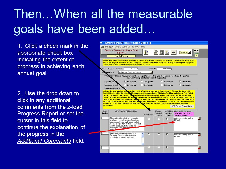Then…When all the measurable goals have been added… 1.