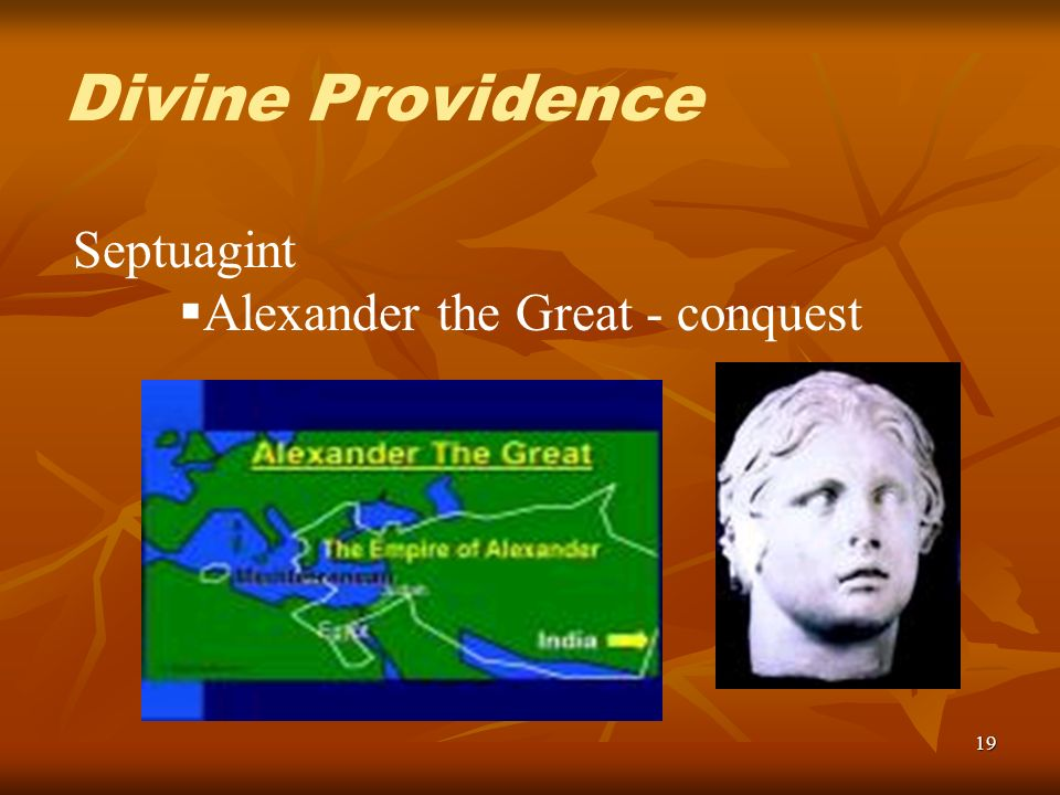 19 Septuagint Alexander the Great - conquest Divine Providence