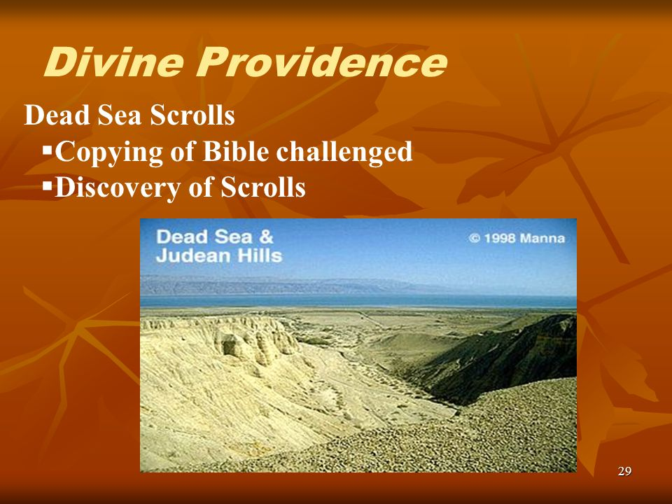 29 Dead Sea Scrolls Copying of Bible challenged Discovery of Scrolls Divine Providence