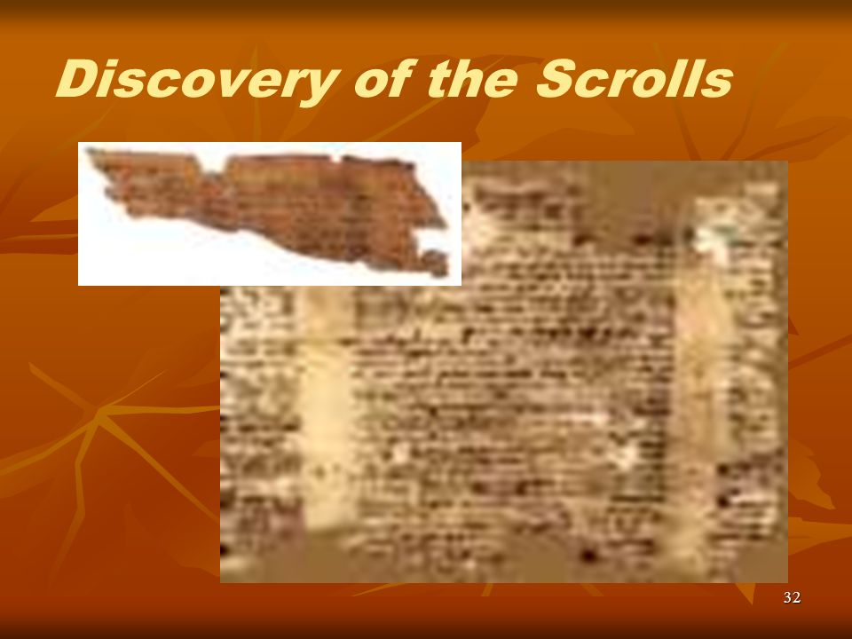 32 Discovery of the Scrolls