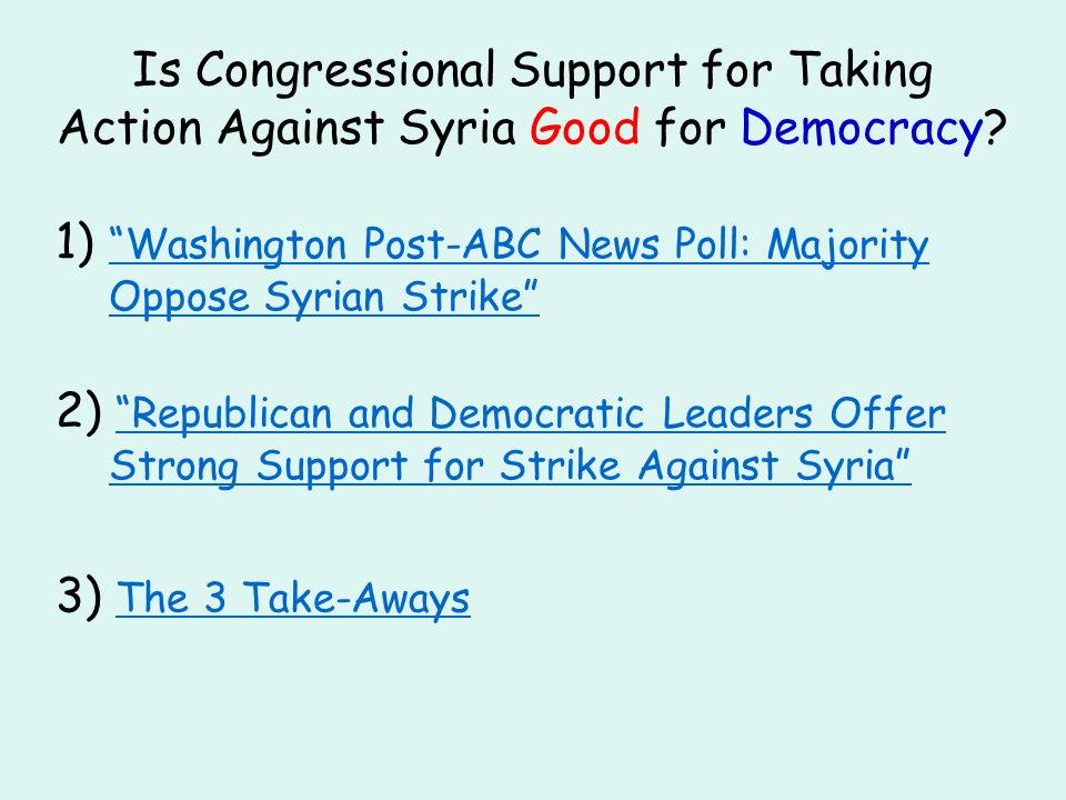 Is Congressional Support for Taking Action Against Syria Good for Democracy.
