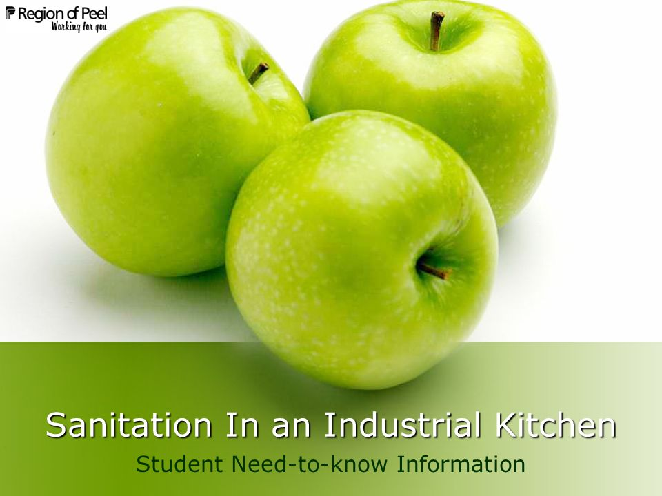 Sanitation In an Industrial Kitchen Student Need-to-know Information
