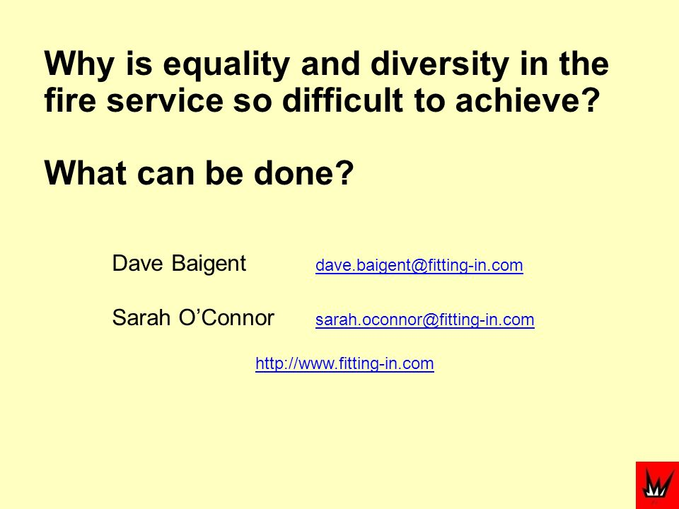 Why is equality and diversity in the fire service so difficult to achieve.