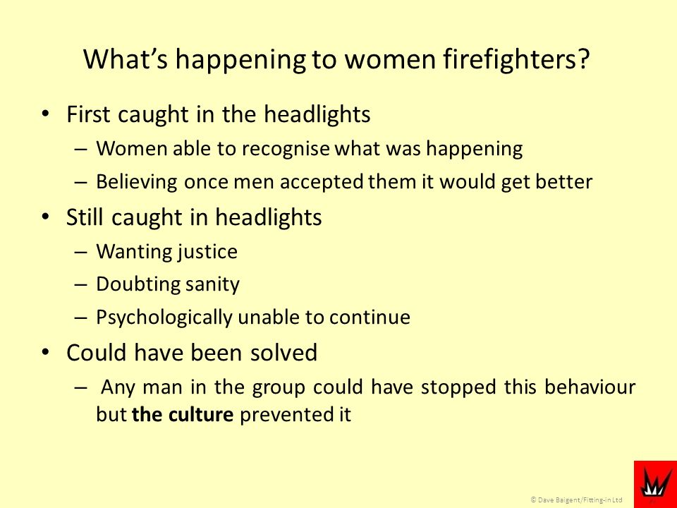 © Dave Baigent/Fitting-in Ltd Whats happening to women firefighters.