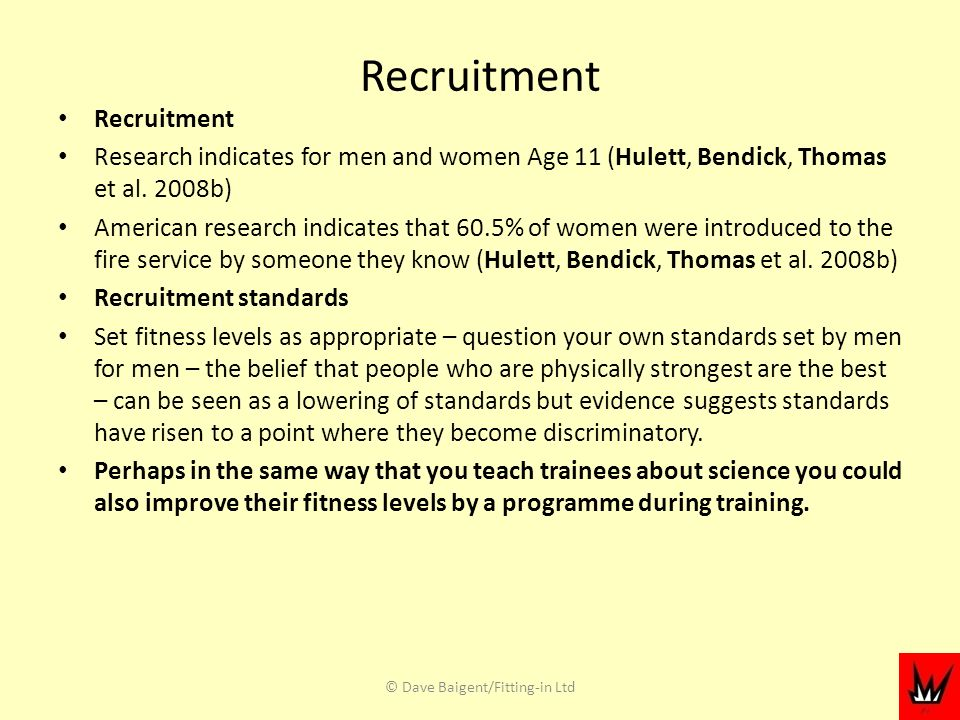 Recruitment Research indicates for men and women Age 11 (Hulett, Bendick, Thomas et al.